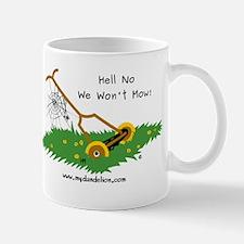 We Won't Mow - Mug