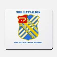 3-18 F A RGT WITH TEXT Mousepad