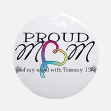 Proud mom of T13 angel Ornament (Round)