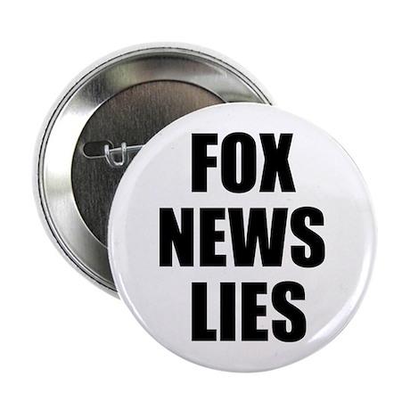 """FOX News LIES 2.25"""" Button"""