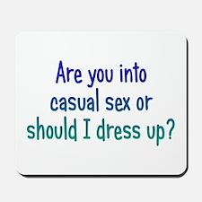 Casual Sex? Mousepad