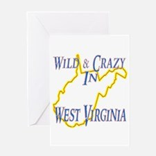 Wild & Crazy in WV Greeting Card