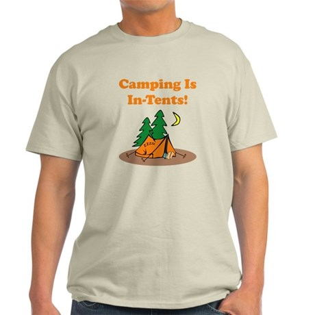 Camping Is In-Tents! Light T-Shirt