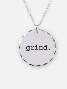 grind. Necklace