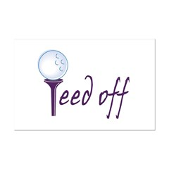 Teed Off Posters
