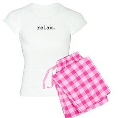 relax. Pajamas