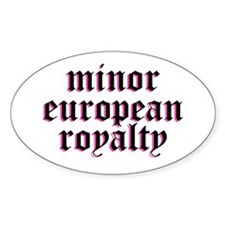 Minor European Royalty Decal