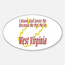 God Loves Me in WV Decal