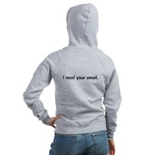I read your email Zip Hoodie