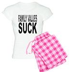 Family Values Suck Women's Light Pajamas