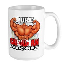 Pure CANADIAN Muscle! - Mug
