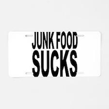 Junk Food Sucks Aluminum License Plate