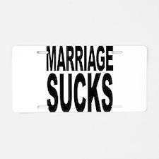 Marriage Sucks Aluminum License Plate