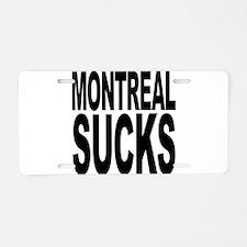 Montreal Sucks Aluminum License Plate