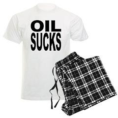 Oil Sucks Pajamas