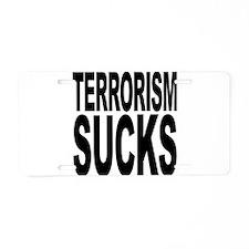 Terrorism Sucks Aluminum License Plate