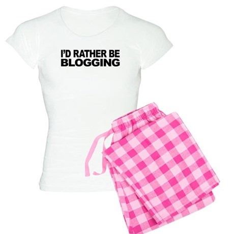 I'd Rather Be Blogging Women's Light Pajamas