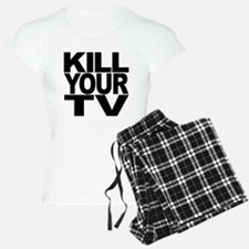 Kill Your TV Pajamas