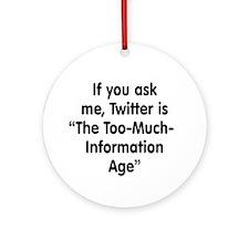 TMI on Twitter Ornament (Round)