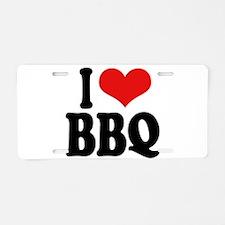 I Love BBQ Aluminum License Plate