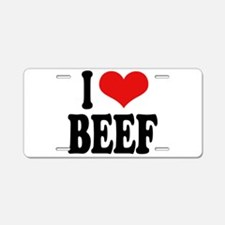 I Love Beef Aluminum License Plate