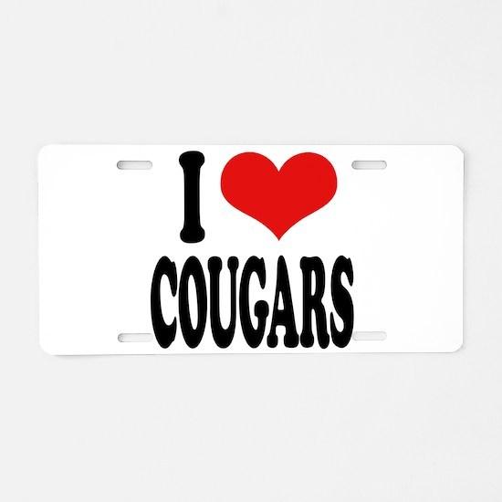 I Love Cougars Aluminum License Plate