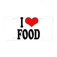 I Love Food Aluminum License Plate