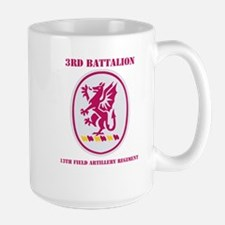DUI - 3rd Bn - 13th FA Regt with Text Large Mug