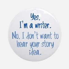 Writers and Story Ideas Ornament (Round)