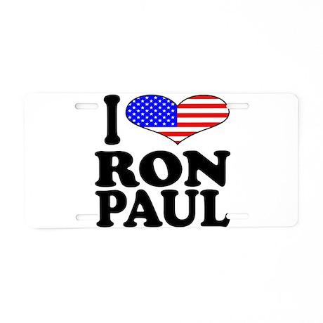 I Love Ron Paul Aluminum License Plate