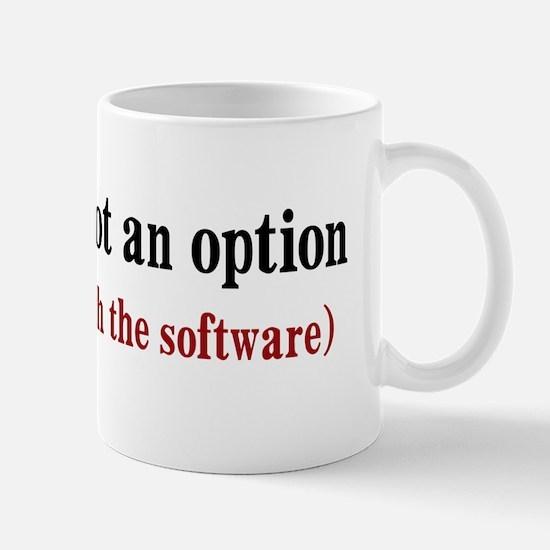 Software Failure Mug