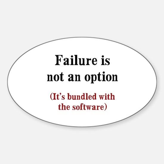 Software Failure Sticker (Oval)