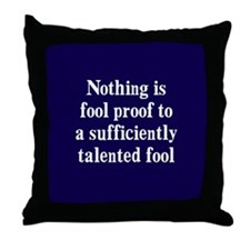 Talented Fools Throw Pillow