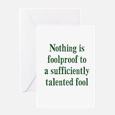 Talented Fools Greeting Card