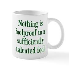 Talented Fools Mug