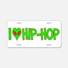 I Love-Alien Hip-Hop Aluminum License Plate