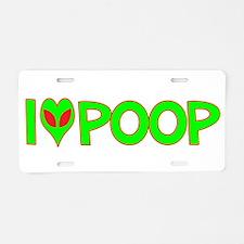 I Love-Alien Poop Aluminum License Plate