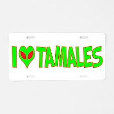 I Love-Alien Tamales Aluminum License Plate