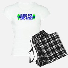 Aliens For Dennis Kucinich Pajamas