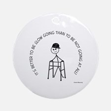 Slow Going Walker 1 Ornament (Round)