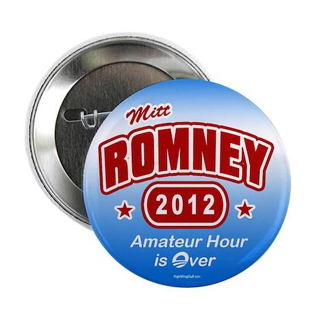 """Romney - Amateur Hour 2.25"""" Button (10 pack)"""