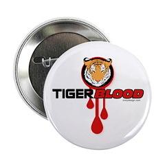 """Tiger Blood 2.25"""" Button"""