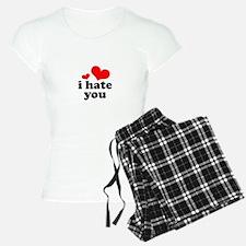 I Hate You Pajamas