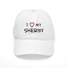 I Love Sheriff Baseball Cap