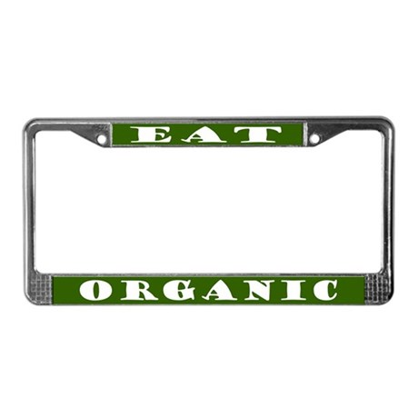 Eat Organic License Plate Frame