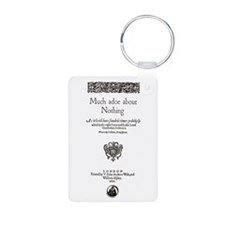 Much Ado About Nothing Keychains