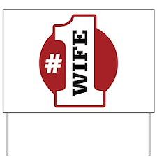 #1 Wife Yard Sign