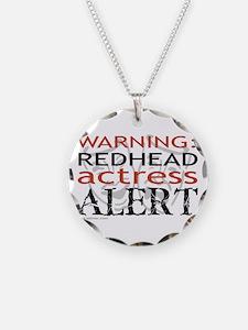 Warning: Redhead Actress Necklace