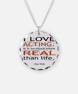 Oscar Wilde Quote on Acting Necklace