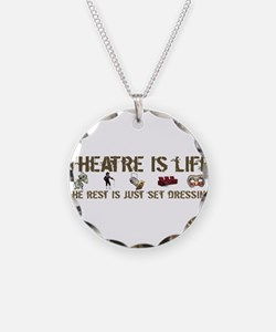 Theatre is Life Necklace